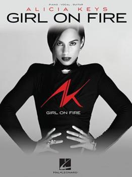 Alicia Keys - Girl on Fire Songbook 1480324183 Book Cover