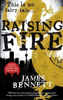 Raising Fire - Book #2 of the Ben Garston
