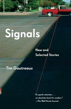 Signals: New and Selected Stories 0451493044 Book Cover