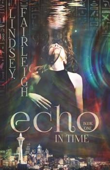Echo Prophecy - Book #1 of the Echo Trilogy