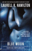Blue Moon - Book #8 of the Anita Blake, Vampire Hunter
