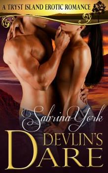 Devlin's Dare - Book #5 of the Tryst Island
