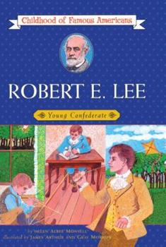 Boy of Old Virginia: Robert E. Lee - Book  of the Childhood of Famous Americans
