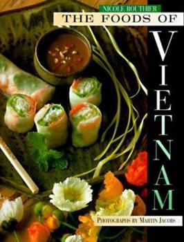 The Foods of Vietnam 1556709595 Book Cover