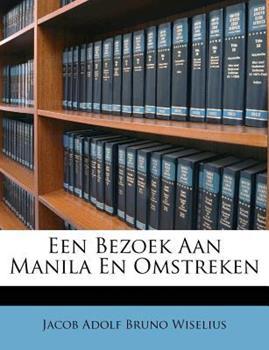 Paperback Een Bezoek Aan Manila en Omstreken Book