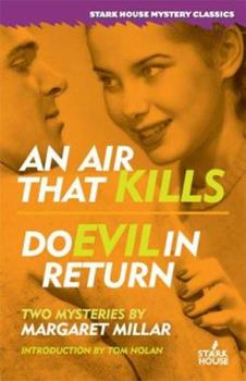 An Air That Kills / Do Evil in Return 1933586095 Book Cover