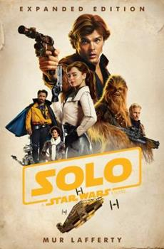 Solo: A Star Wars Story - Book #2.5 of the Star Wars: Novelizations