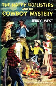 The Happy Hollisters and the Cowboy Mystery - Book #20 of the Happy Hollisters