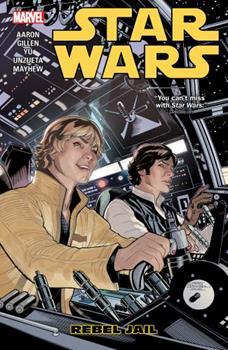 Star Wars, Vol. 3: Rebel Jail - Book #1 of the Star Wars 2015 Single Issues