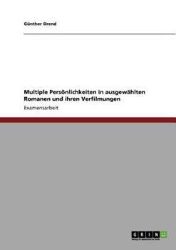 Paperback Multiple Pers?nlichkeiten in ausgew?hlten Romanen und ihren Verfilmungen [German] Book