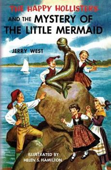 The Happy Hollisters and the Mystery of the Little Mermaid - Book #18 of the Happy Hollisters