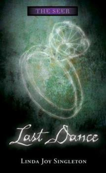 Last Dance - Book #2 of the Seer