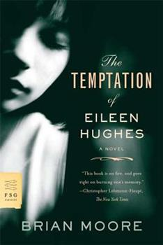 The Temptation of Eileen Hughes 0374532060 Book Cover