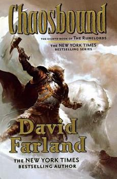 Chaosbound: The Eighth Book of the Runelords - Book #8 of the Runovládci