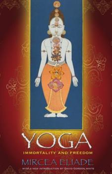 Yoga: Immortality and Freedom 0691017646 Book Cover