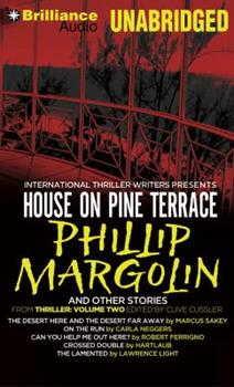 Thriller 2.2: The House on Pine Terrace, The Desert Here and the Desert Far Away, On the Run, Can You Help Me Out Here?, Crossed Double, The Lamented 1480512265 Book Cover