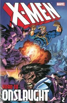 X-Men: The Road to Onslaught, Vol. 2 - Book #9 of the X-Men Unlimited 1993