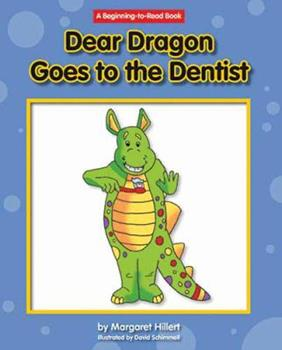 Hardcover Dear Dragon Goes to the Dentist Book
