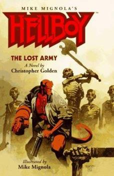 Hellboy: The Lost Army - Book  of the Hellboy Novels