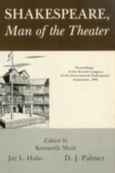 Hardcover Shakespeare, Man of Theater: Proceedings Book