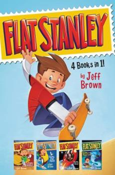 Flat Stanley 4 Books in 1!: Flat Stanley, His Original Adventure; Stanley, Flat Again!; Stanley in Space; Stanley and the Magic Lamp 0062496700 Book Cover