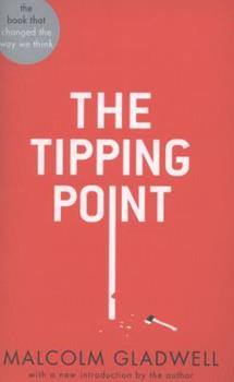 Paperback The Tipping Point: How Little Things Can Make a Big Difference (Abacus 40th Anniversary) Book