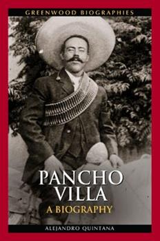 Pancho Villa - Book  of the Greenwood Biographies
