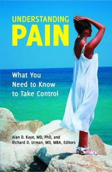 Hardcover Understanding Pain: What You Need to Know to Take Control Book