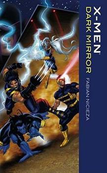 X-Men: Dark Mirror 141651063X Book Cover