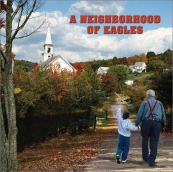 Paperback A Neighborhood of Eagles Book