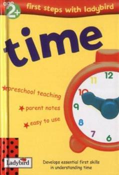 Hardcover Time (First Steps with Ladybird) Book