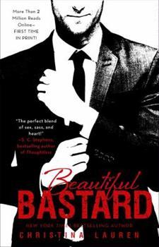 Beautiful Bastard - Book #1 of the Beautiful Bastard