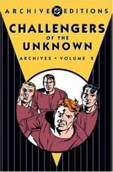 Challengers of the Unknown Archives, Vol. 2 - Book  of the DC Archive Editions