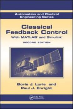 Hardcover Classical Feedback Control: With MATLAB(R) and Simulink(R), Second Edition Book