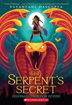 Paperback The Serpent's Secret (Kiranmala and the Kingdom Beyond #1), 1 Book