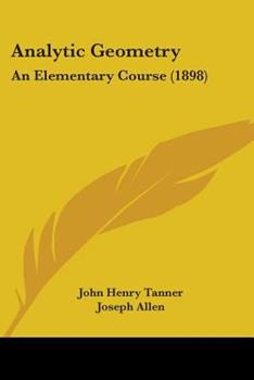 Paperback Analytic Geometry : An Elementary Course (1898) Book