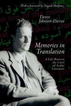 Memories in Translation: A Life Between the Lines of Arabic Literature 9774249380 Book Cover