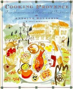 Cooking Provence : Four Generations of Recipes and Traditions 002513955X Book Cover