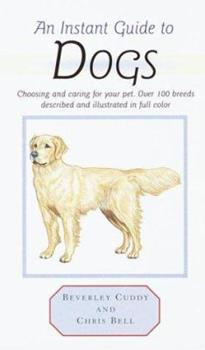 Instant Guide to Dogs (Instant Guides) 0517123568 Book Cover