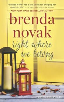 Right Where We Belong - Book #4 of the Silver Springs