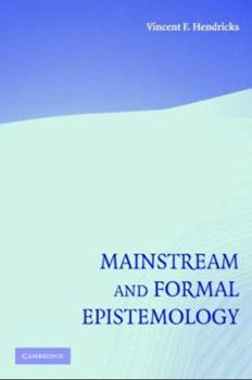 Hardcover Mainstream and Formal Epistemology Book