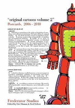Original Cartoons, Volume 2: The Frederator Studios Postcards 2006-2010 1451586132 Book Cover