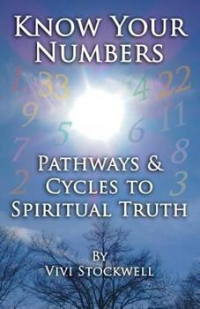 Paperback Know Your Numbers: Pathways & Cycles To Spiritual Truth Book