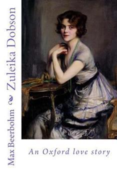 Zuleika Dobson 037575248X Book Cover