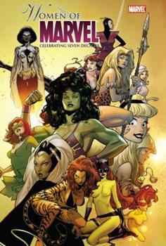 Women of Marvel Omnibus: Celebrating Seven Decades - Book #8 of the Marvel Team-Up 1972
