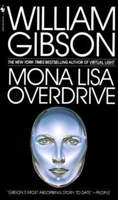 Mona Lisa Overdrive - Book #3 of the Sprawl 0.5