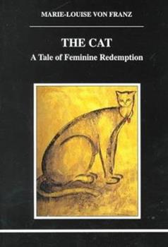 The Cat: A Tale of Feminine Redemption 0919123848 Book Cover