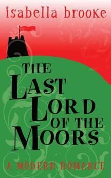 Paperback The Last Lord Of The Moors Book