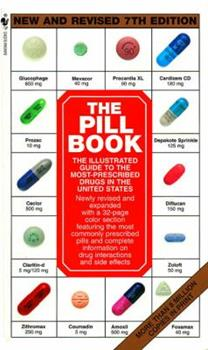 Paperback The Illustrated Guide to the Most Prescribed Drugs in the United States Book