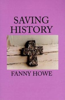 Saving History (Sun and Moon Classics) 1557131007 Book Cover